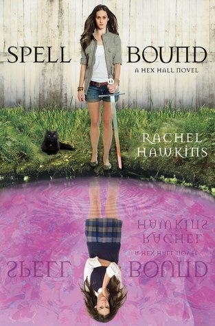 Spell Bound by Rachel Hawkins