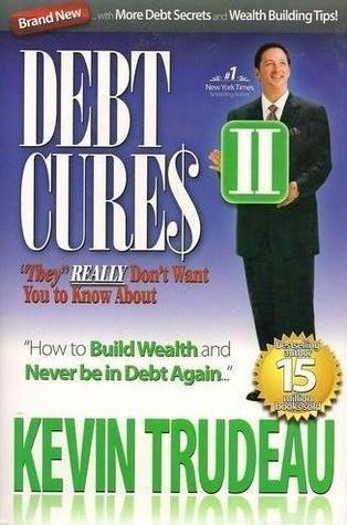 "Debt Cures II - ""They"" REALLY Don't Want You to Know About"