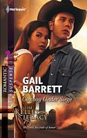 Cowboy Under Siege by Gail Barrett