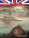 Shadows Over Scotland (Cthulhu Britannica, #3)