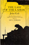 The Last of the Lairds by John Galt