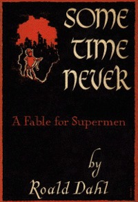 Some Time Never by Roald Dahl