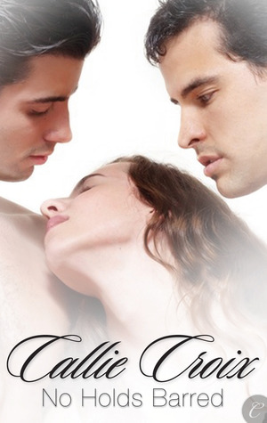 No Holds Barred by Callie Croix