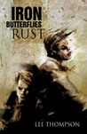 Iron Butterflies Rust