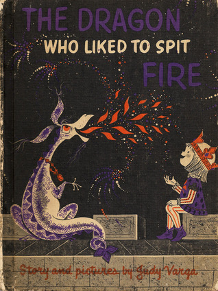 Dragon Who Liked to Spit Fire