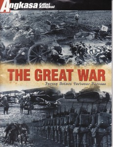 The Great War by Tim Penyusun Edisi Koleksi ...