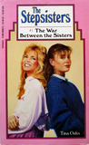 The War Between the Sisters (The Stepsisters, #1)