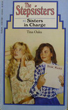 Sisters in Charge (The Stepsisters, #4)