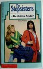 Reckless Sister (The Stepsisters, #7)