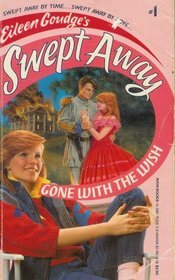 Gone With the Wish by Eileen Goudge