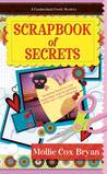 Scrapbook of Secrets by Mollie Cox Bryan