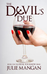 The Devil's Due (The Devil You Know, #3)