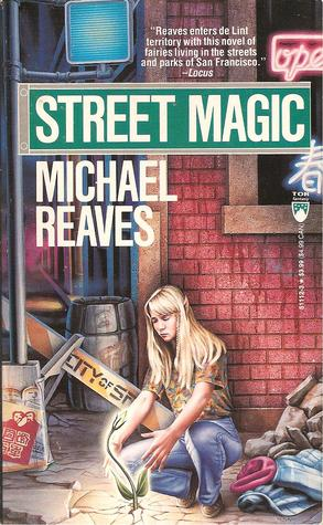 Street Magic by Michael Reaves