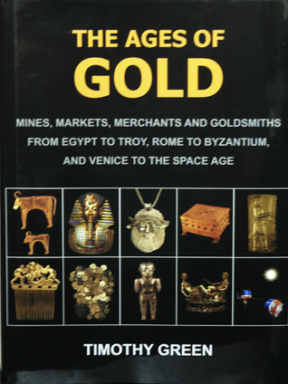 The Ages Of Gold by Timothy Green