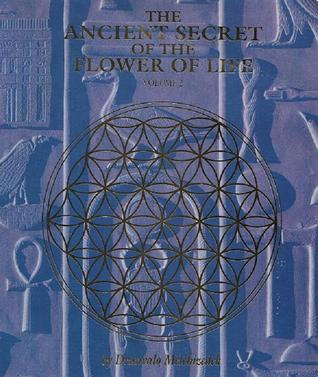 The Ancient Secret of the Flower of Life: Volume 2