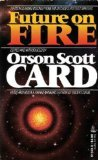 Future on Fire by Orson Scott Card