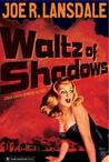 Waltz of Shadows