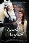 A Death in Norfolk by Ashley Gardner