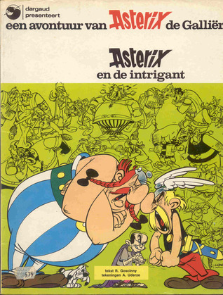 Asterix en de Intrigant (Asterix-Dargaud, #13)