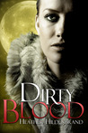 Dirty Blood by Heather Hildenbrand