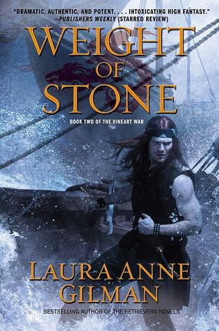 Weight of Stone by Laura Anne Gilman