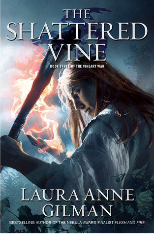 The Shattered Vine by Laura Anne Gilman