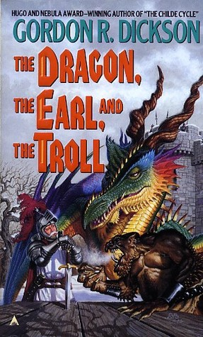 The Dragon, the Earl and the Troll by Gordon R. Dickson