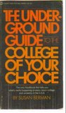 Underground Guide to the College of Your Choice