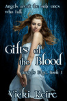 Gifts of the Blood (The Angel's Edge, #1)