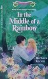 In the Middle of a Rainbow by Barbara Girion