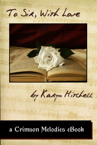 To Sir, With Love by Karyn  Mitchell