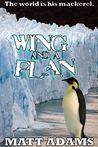 Wing And A Plan