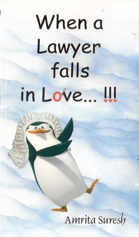 When a Lawyer falls In Love...!!! by Amrita Suresh