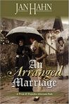 An Arranged Marriage by Jan Hahn
