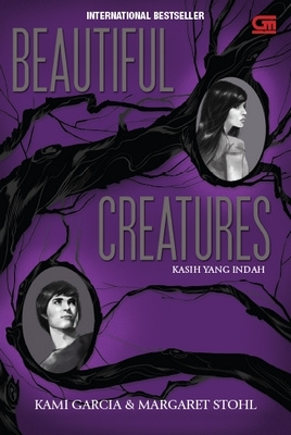 Beautiful Creatures (Kasih Yang Indah)