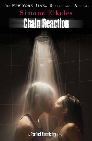 Chain Reaction (Perfect Chemistry, #3)