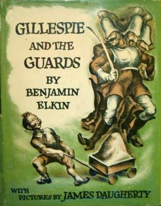 Gillespie And The Guards by Benjamin Elkin
