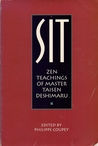 Sit: Zen Teachings of Master Taisen Deshimaru