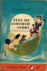 Tell Me Another Story: A Collection For Fours To Sixes