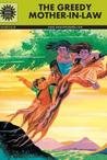 Panchatantra The Greedy Mother In Law And Other Tales by Anant Pai