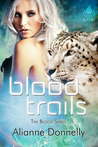 Blood Trails (The Blood Series, #2)