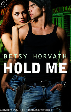 Hold Me by Betsy Horvath