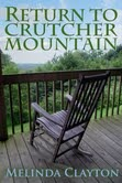 Return to Crutcher Mountain by Melinda Clayton