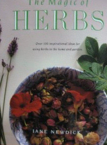 The Magic Of Herbs by Jane Newdick