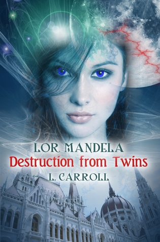 Destruction from Twins by L. Carroll