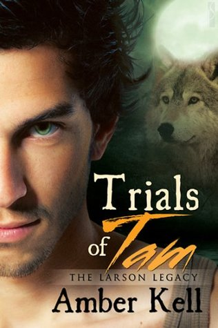 Trials of Tam by Amber Kell