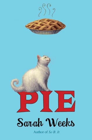 Pie by Sarah Weeks