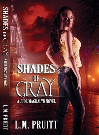 Shades of Gray by L.M. Pruitt