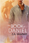 The Book Of Daniel by Z.A. Maxfield