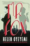Mr. Fox by Helen Oyeyemi